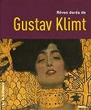 echange, troc Angela Wenzel - Rêves dorés de Gustav Klimt