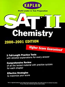 KAPLAN SAT II: CHEMISTRY 2000-2001 Kaplan