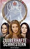 Charmed, Zauberhafte Schwestern, Bd - 29: Tod im Spiegel - Jeff Mariotte, Thomas Ziegler