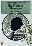 The Penguin Kenneth Grahame (0140068562) by Grahame, Kenneth