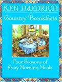 Country Breakfasts: Four Seasons of Cozy Morning Meals