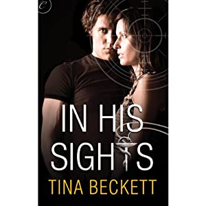 In His Sights | [Tina Beckett]