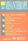 The Misanthrope and Other French Classics: (Paperback) (Eric Bentley's Dramatic Repertoire ; V. 3) (0936839198) by Bentley, Eric
