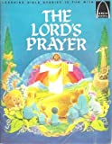 img - for The Lord's Prayer: Matthew 6:9-13, Luke 11:1-4 for Children (Arch Book) book / textbook / text book