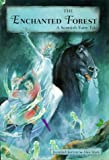 The Enchanted Forest: A Scottish Fairy Tale (071121428X) by Kerven, Rosalind