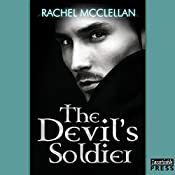 The Devil's Soldier: The Devil Series, Book 3 | Rachel McClellan
