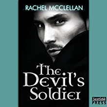 The Devil's Soldier: The Devil Series, Book 3 Audiobook by Rachel McClellan Narrated by Leo Barnabas