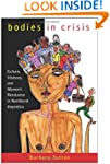 Bodies in Crisis: Culture, Violence,...
