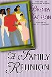 A Family Reunion (0312315082) by Jackson, Brenda