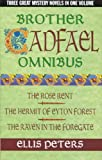 Brother Cadfael omnibus: The rose rent; The hermit of Eyton Forest; The raven in the foregate (0316858927) by Peters, Ellis