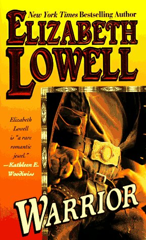 Warrior, ELIZABETH LOWELL