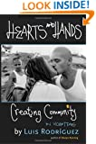 Hearts and Hands: Creating Community in Violent Times
