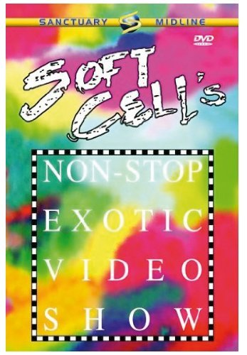 Soft Cell: Non-Stop Exotic Video Show [DVD]