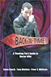 Steve Couch Back In Time: A Thinking Fan's Guide to Doctor Who (Thinking Fan's Guide Series): A Thinking Fan's Guide to Dr Who
