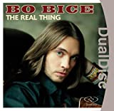 Bice Bo The Real Thing