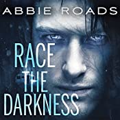 Race the Darkness: Fatal Dreams Series, Book 1 | Abbie Roads