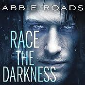 Race the Darkness: Fatal Dreams Series, Book 1 | Abbie Roads