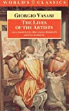 The Lives of the Artists (World's Classics) (019281754X) by Giorgio Vasari
