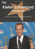img - for The Kiefer Sutherland Handbook - Everything you need to know about Kiefer Sutherland book / textbook / text book
