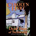 Dead Days of Summer (       UNABRIDGED) by Carolyn Hart Narrated by Kate Reading