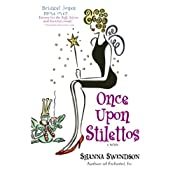 Once Upon Stilettos: A Novel | Shanna Swendson