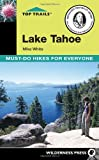 Search : Top Trails Lake Tahoe: Must-do Hikes for Everyone