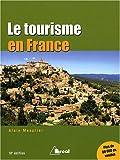 echange, troc Alain Mesplier - Le tourisme en France : Etude régionale