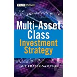 Multi-Asset Class Investment Strategyby Guy Fraser-Sampson