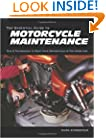 The Essential Guide to Motorcycle Maintenance: Tips & Techniques to Keep Your Motorcycle in Top Condition