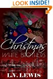 Christmas With The White Brothers (A Jungle Fever Romance Novella Book 1)