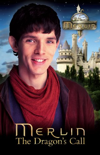 Merlin: The Dragon's Call (Merlin (older readers))