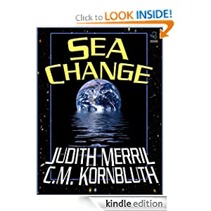 Sea Change -  Judith Merril, C. M. Kornbluth