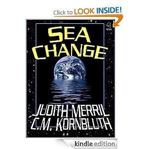 Sea Change -  Judith Merril, C. M. Kornbluth