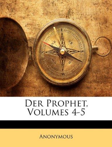 Der Prophet Eine Monatsschrift für die evangelische Kirche. Dritter Band  [Anonymous] (Tapa Blanda)