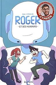 3c0580089c9 Roger et ses humains
