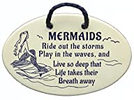 MERMAIDS Ride out the storms, Play in…