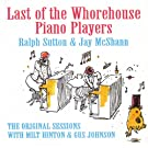Last Of The Whorehouse Piano Players - The Original Sessions w/ Milt Hinton & Gus Johnson