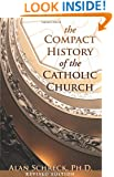 The Compact History of the Catholic Church: Revised Edition