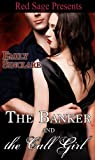 The Banker &The Call Girl