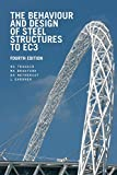 img - for The Behaviour and Design of Steel Structures to EC3, Fourth Edition book / textbook / text book