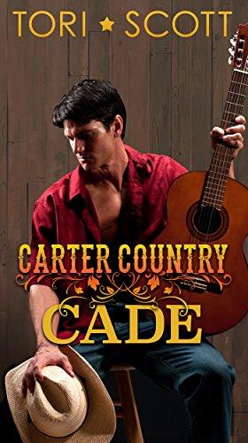 Book: Cade (Carter Country Book 1) by Tori Scott