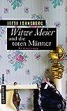 Witwe Meier und die toten M�nner