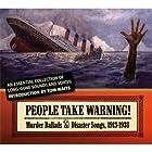 People Take Warning: Murder Ballads (3CD Set)