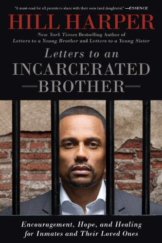 Hill Harper - Letters to an Incarcerated Brother