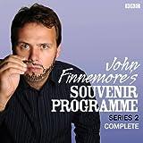 John Finnemore's Souvenir Programme: The Complete Series 2 (Unabridged)