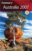Frommer's Australia 2007 (Frommer's Complete)