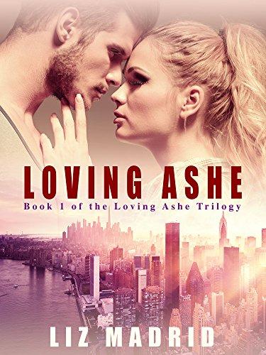 Loving Ashe by Liz Madrid ebook deal