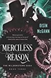 img - for Merciless Reason (The Wildenstern Saga) book / textbook / text book
