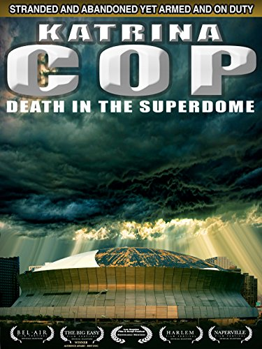 Katrina Cop in the Superdome