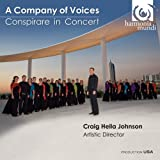 A Company of Voices- Conspirare in Concert